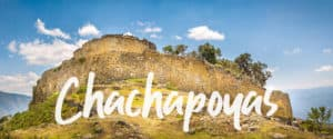 How to Peru Chachapoyas